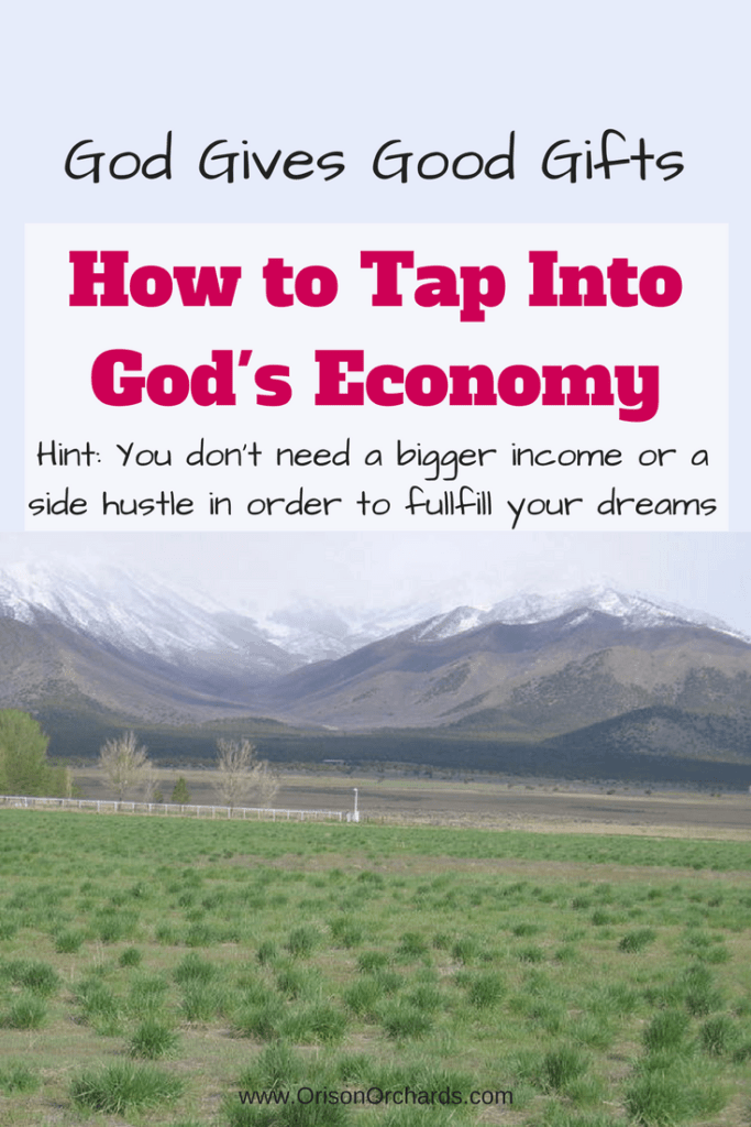 God gives good gifts: How to tap into His economy