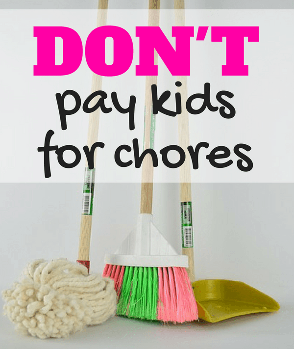 The Truth About Paying Kids for Chores