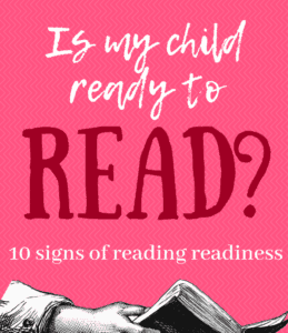 Know the signs of reading readiness so you can teach your child to read