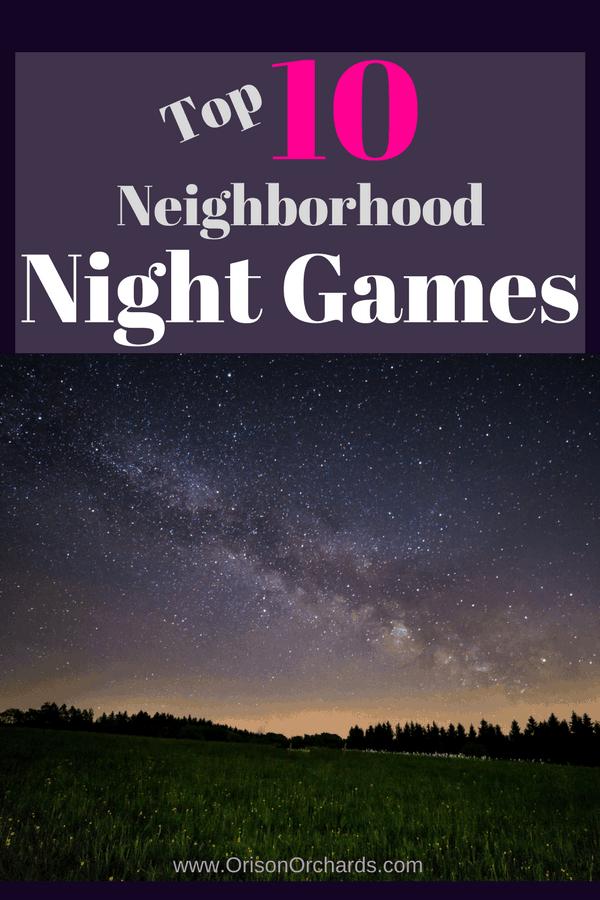 Top 10 Neighborhood Night Games