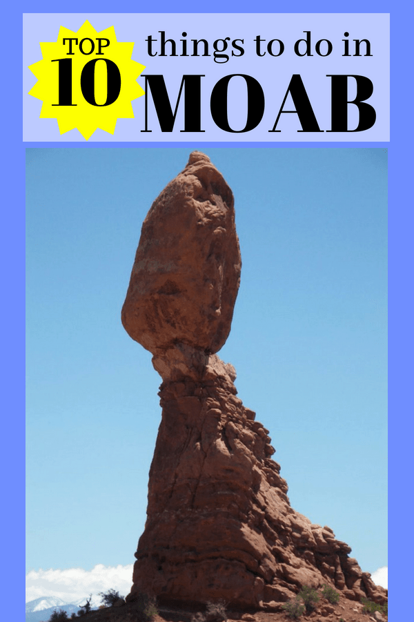 Top 10 Things to do in Moab