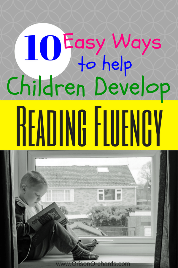10 Easy Ways to Help Children Develop Reading Fluency
