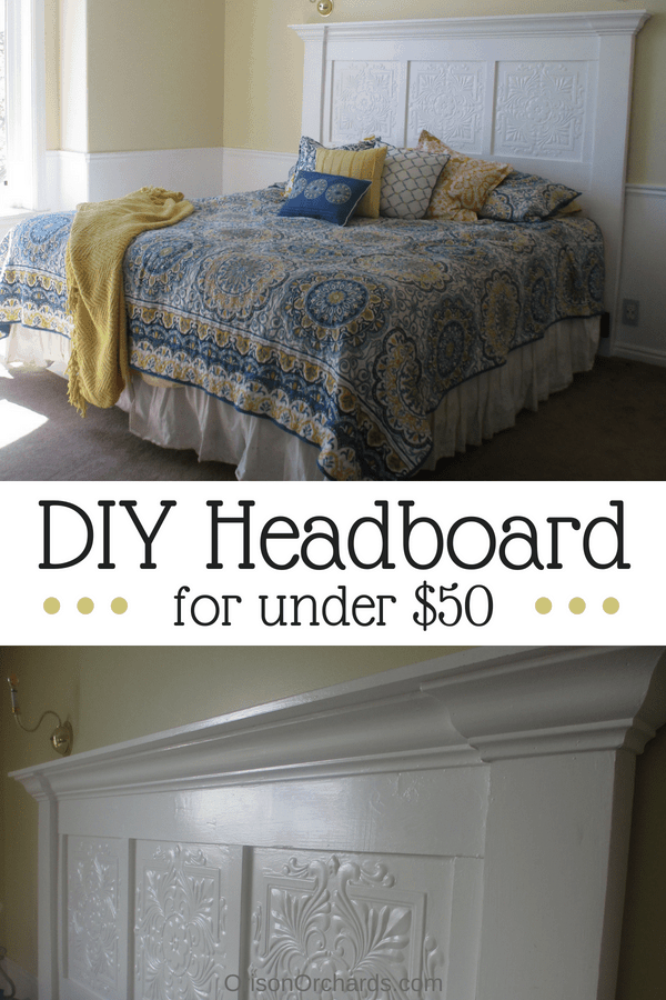 Easy DIY Headboard for under $50 | Orison Orchards