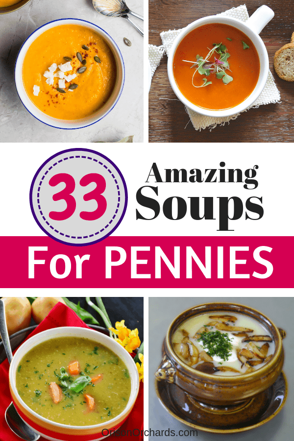 33 Cheap and Easy Soup Recipes