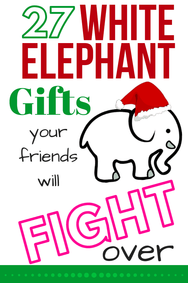 White Elephant Gifts Your Friends Will Fight Over