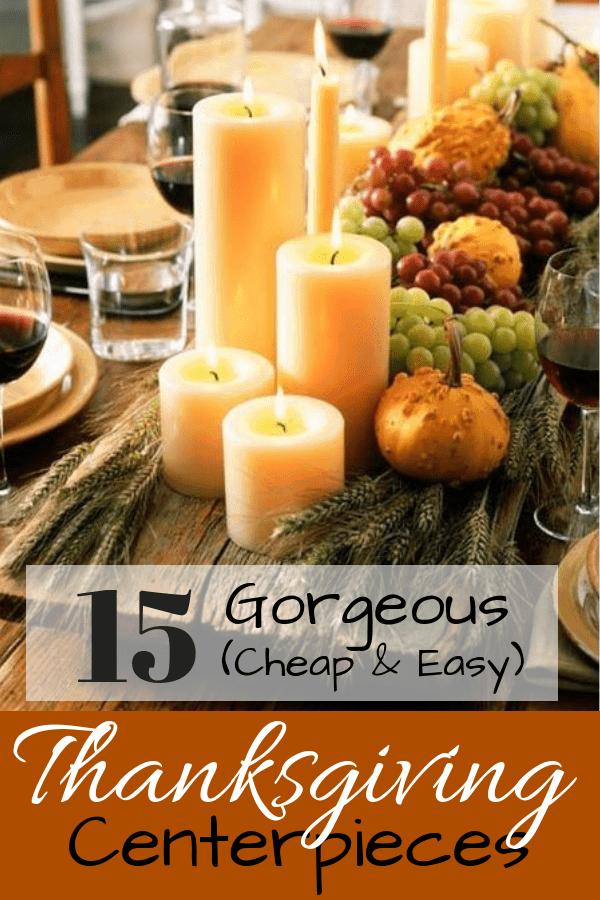 15 Gorgeous Cheap Easy Diy Thanksgiving Centerpieces