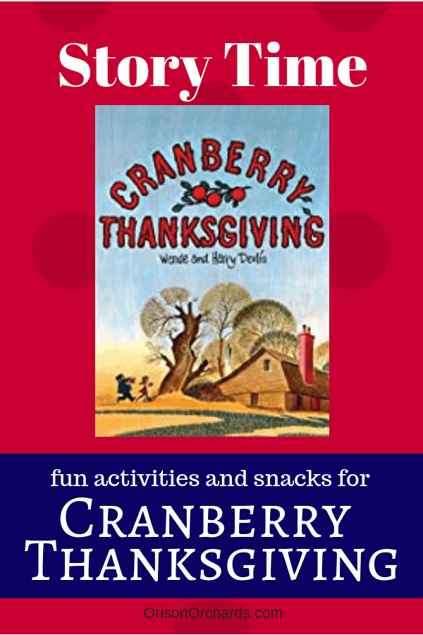 Story Time: Cranberry Thanksgiving