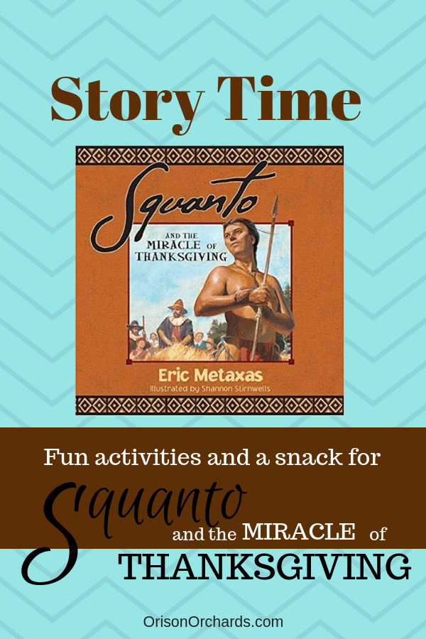 Story Time: Squanto and the Miracle of Thanksgiving