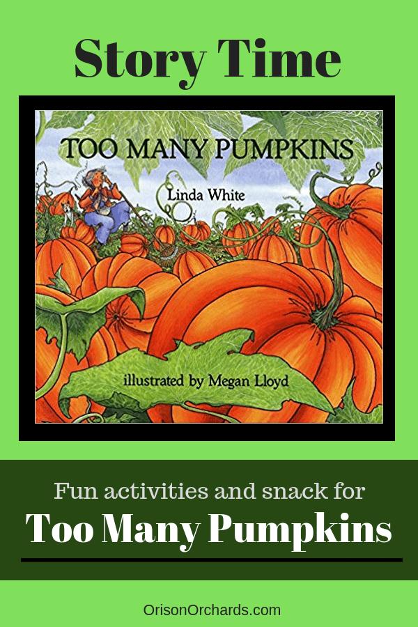 Story Time: Too Many Pumpkins