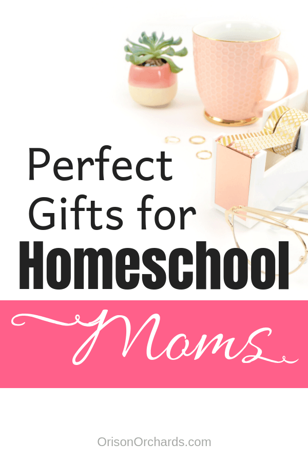 The Best Gifts for Homeschool Moms