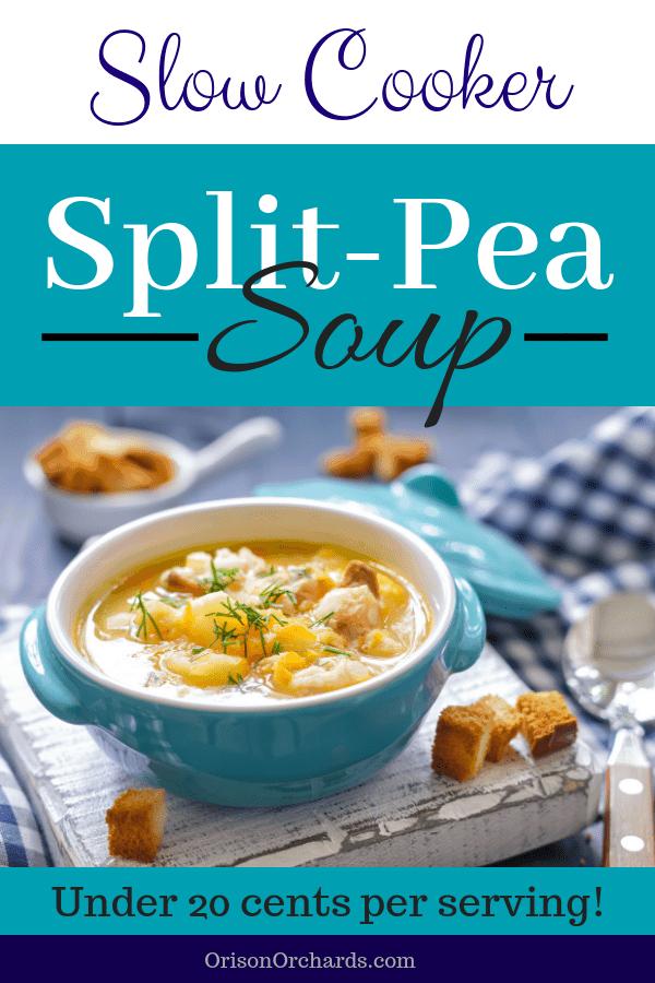 Slow Cooker Split Pea Soup (under 20 cents per serving!)