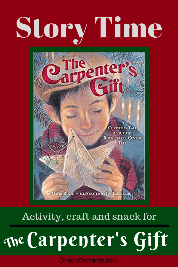 Story Time: The Carpenter's Gift