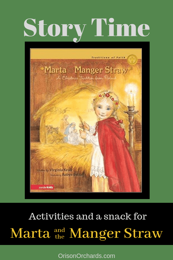 Story Time: Marta and the Manger Straw