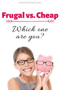 frugal vs. cheap