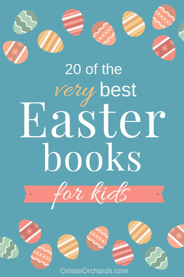 20 of the Best Easter Books for Kids