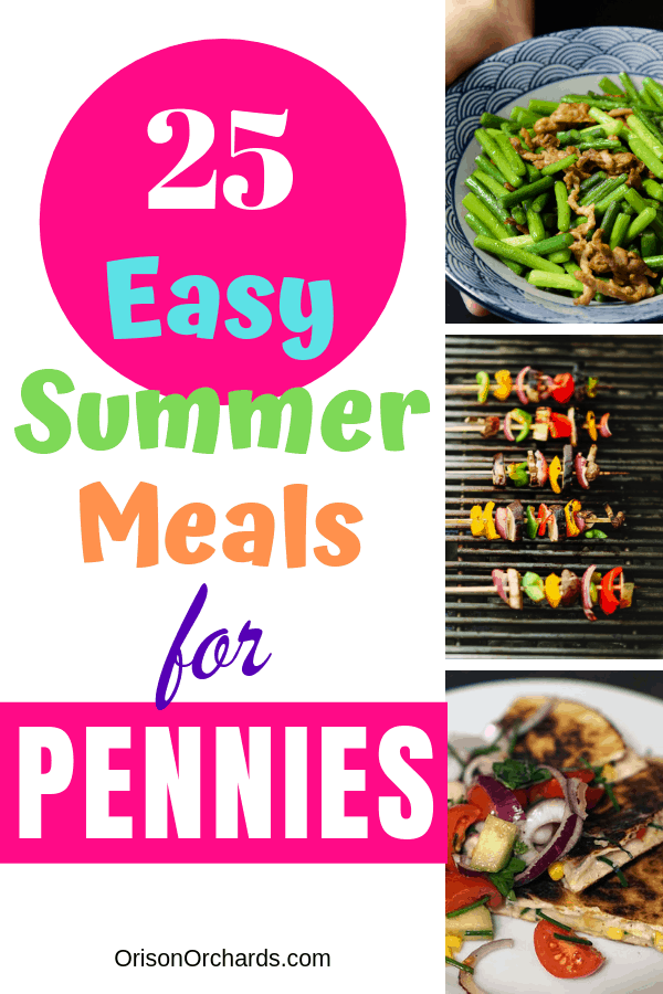 25 Easy Summer Meals for Pennies