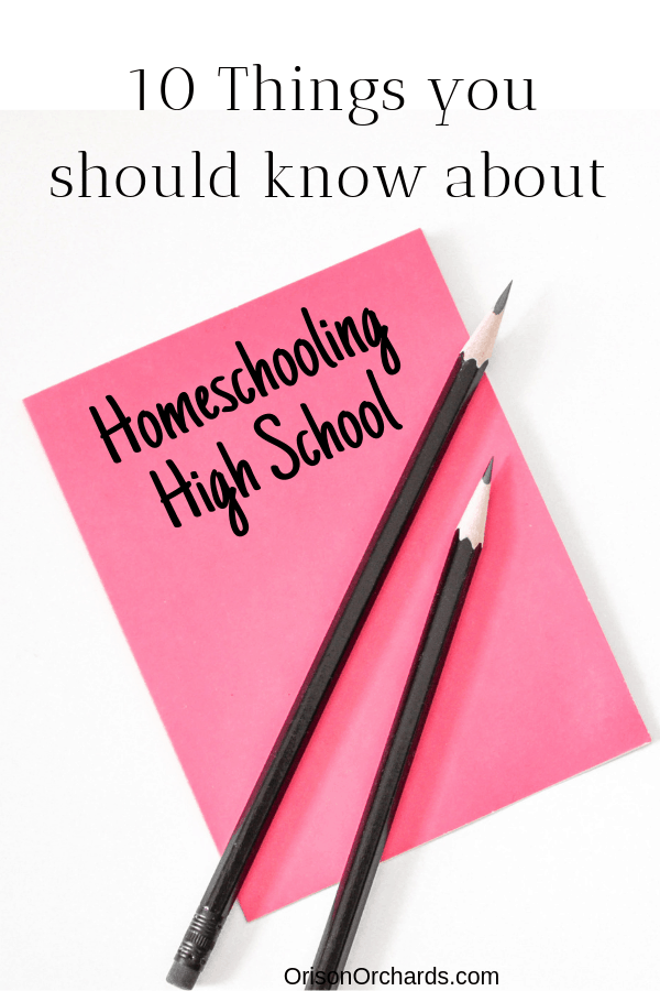 10 Things You Should Know About Homeschooling High School
