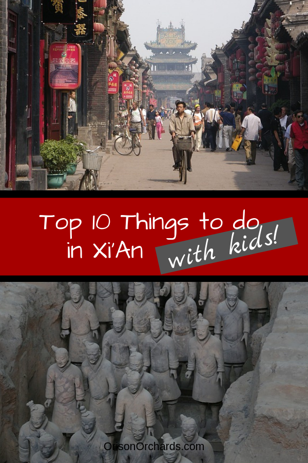 Top 10 Things to do in Xi'An with Kids