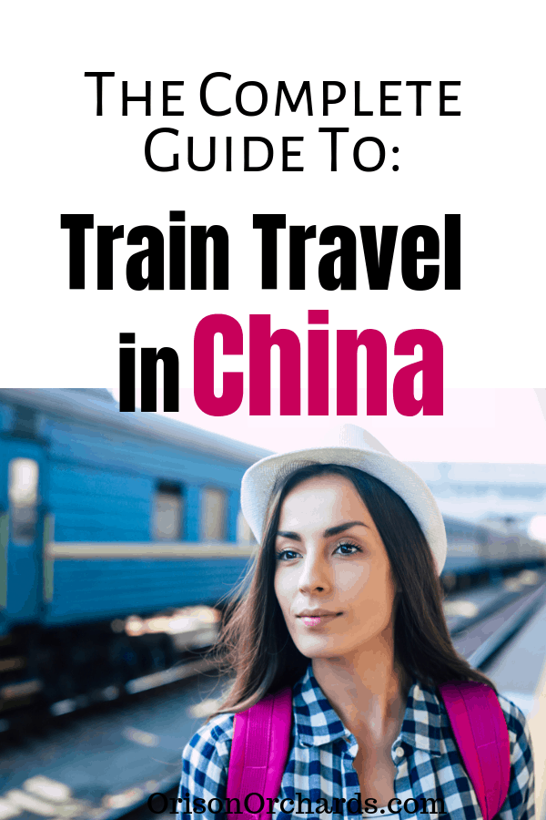 Trains in China: The Complete Guide