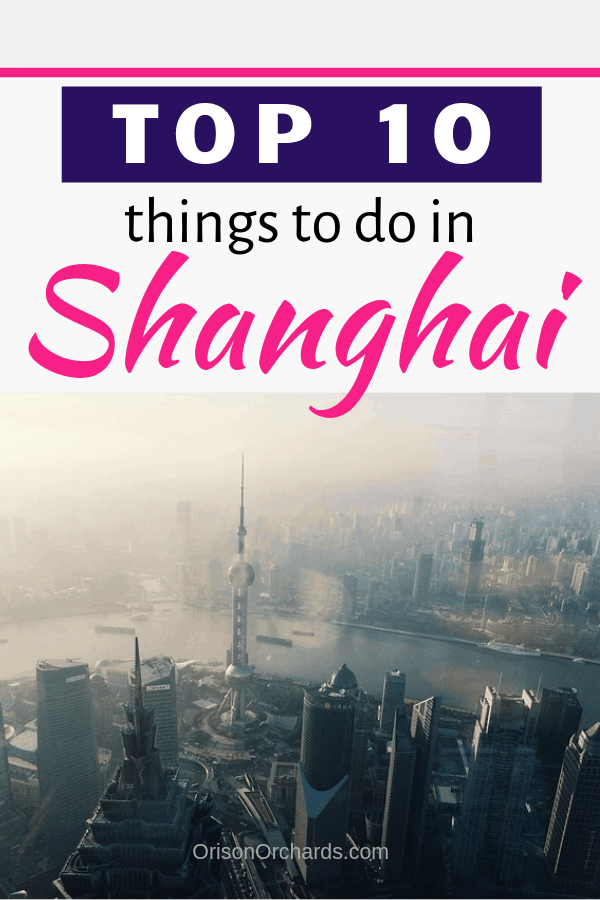 Top 10 Things to Do in Shanghai