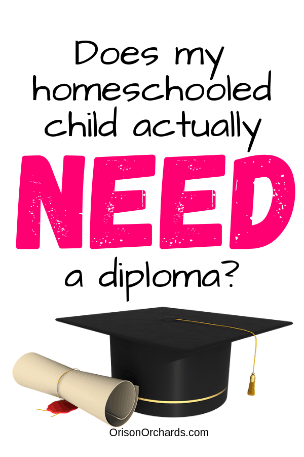 Does My Child Need a Homeschool Diploma?