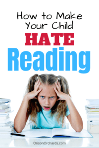How to make your child hate reading