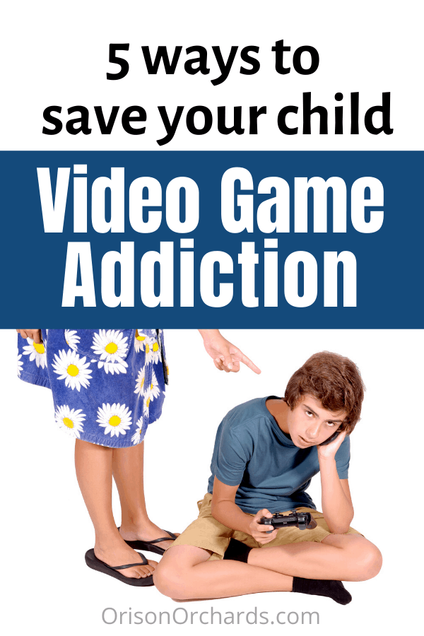 Video Game Addiction: 5 Ways to Save Your Child