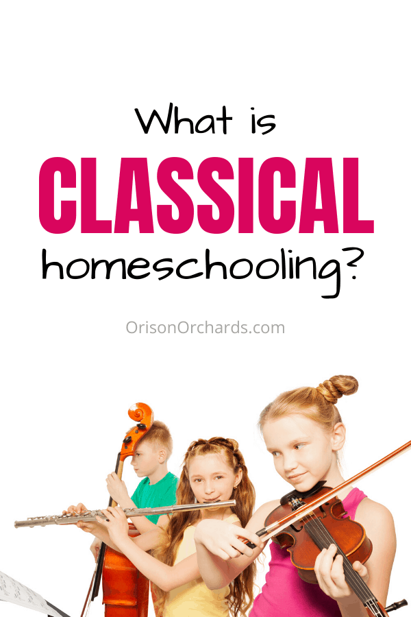 What is Classical Homeschooling?