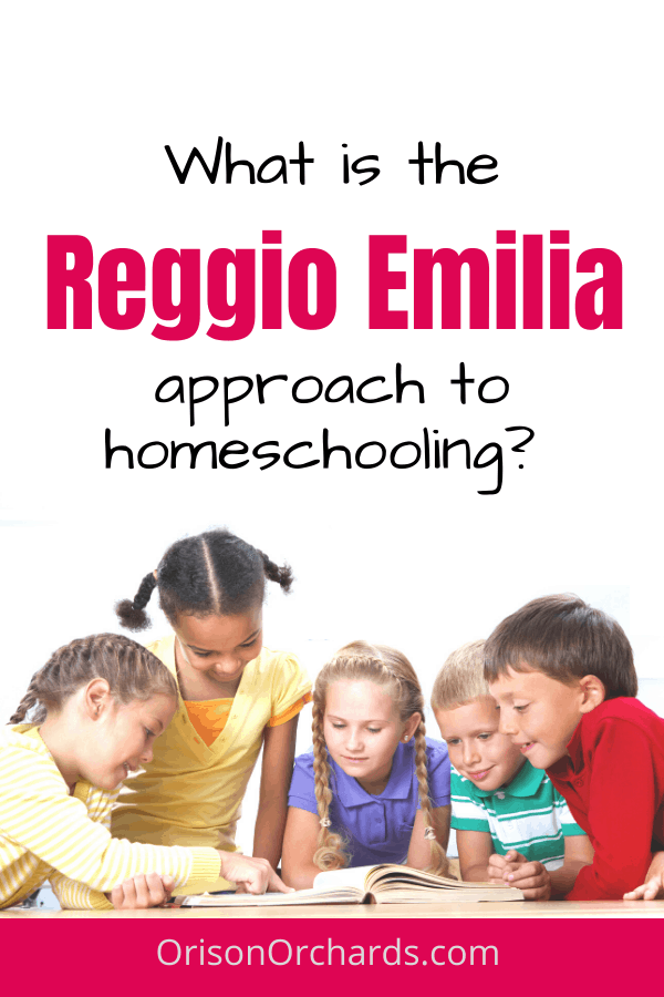 What is the Reggio Emilia Approach to Homeschooling?