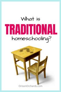 Traditional Homeschooling