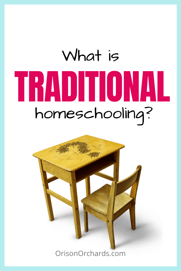 What is Traditional Homeschooling?