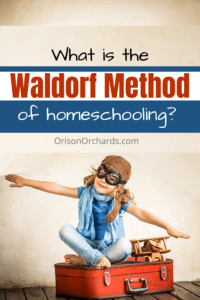 Waldorf Method of Homeschooling
