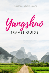 Yangshuo, China Travel Guide