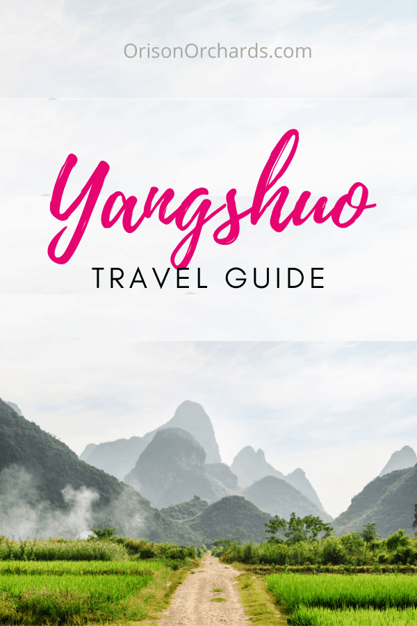 Yangshuo, China Travel Guide
