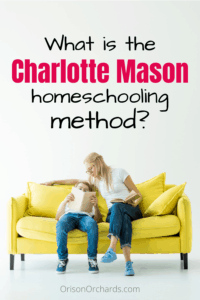 Charlotte Mason Homeschool Method